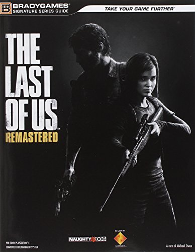 The last of us. Remastered. Guida strategica ufficiale