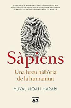 Sàpiens: Una breu història de la humanitat (Llibres a l'Abast Book 426) (Catalan Edition) by [Yuval Noah Harari, Marc Rubió]