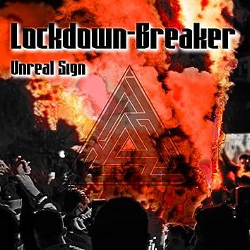 Lockdown Breaker