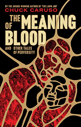 The Meaning of Blood: and Other Tales of Perversity (English ...
