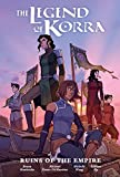The Legend of Korra: Ruins of the Empire Library Edition