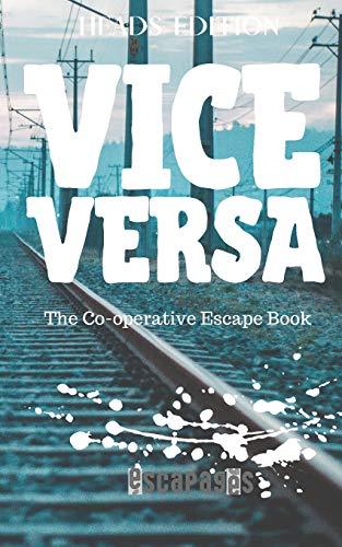 Vice Versa: The Cooperative Puzzle Escape Book - Heads Edition