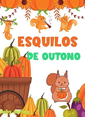 Esquilos de outono: Livros infantis em portugues