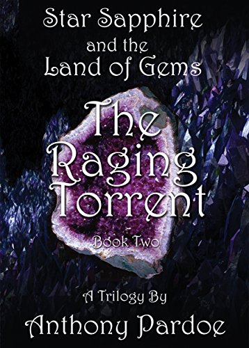 The Raging Torrent (Star Sapphire and the Land of Gems Book 2) (English Edition)