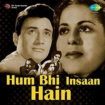 Hum Bhi Insaan Hain (Original Motion Picture Soundtrack)