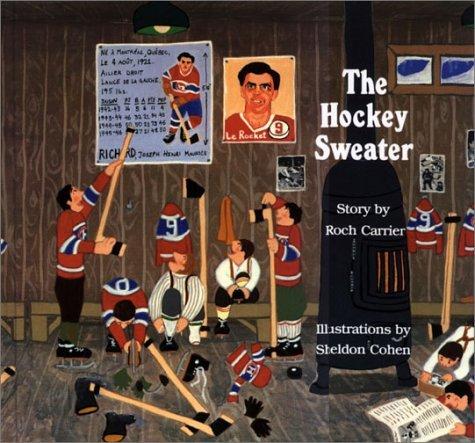 The Hockey Sweater [Hardcover] [198…