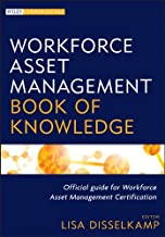 Workforce Asset Management Book of Knowledge (Wiley Corporate F&A)