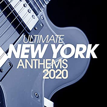Ultimate New York Anthems 2020