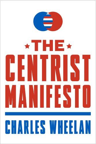 The Centrist Manifesto (English Edition)