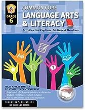 Common Core Language Arts & Literacy Grade 6: Activities That Captivate, Motivate & Reinforce