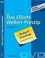 Das Elliott-Wellen-Prinzip. DVD: Der Schlüssel zu einem besseren Börsenverständnis