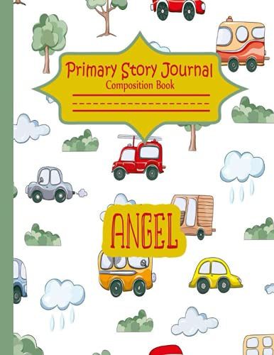 Angel cars Primary Story Journal: Personalized Composition Book: Primary Story Journal with Dashed Midline and Picture Space - Draw and Write, School Exercise Book for Kids