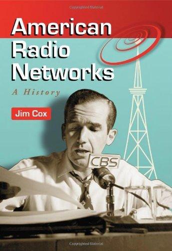 American Radio Networks: A History (English Edition)