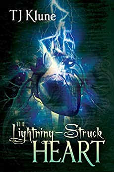 The Lightning-Struck Heart (Tales From Verania Book 1) by [TJ Klune]