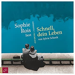 Schnell, dein Leben                   By:                                                                                                                                 Sylvie Schenk                               Narrated by:                                                                                                                                 Sophie Rois                      Length: 4 hrs and 44 mins     Not rated yet     Overall 0.0