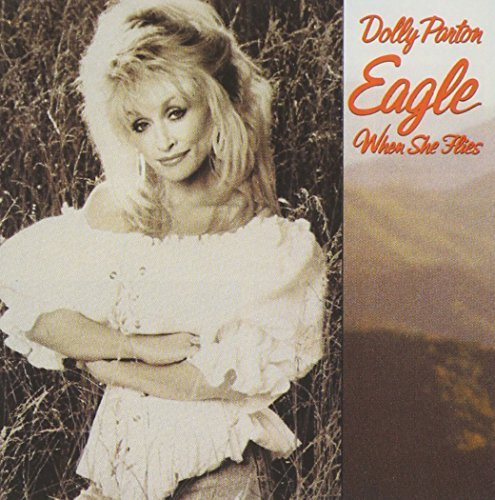 Eagle When She Flies by PARTON,DOLLY (2003-10-06)