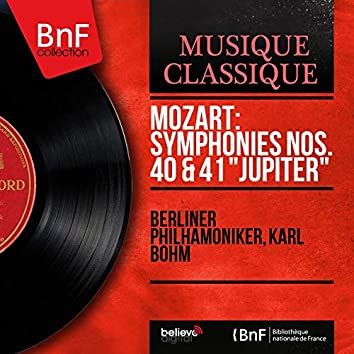 "Mozart: Symphonies Nos. 40 & 41 ""Jupiter"" (Mono Version)"