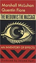 The Medium is the Massage by Marshall McLuhan Quentin Fiore Shepard Fairey9th edition (Textbook ONLY, Paperback)