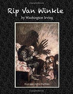 Rip Van Winkle by Washington Irving: Illustrator: Arthur Rackham