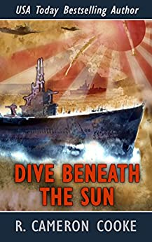 Dive Beneath the Sun by [R. Cameron Cooke]