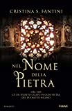 Nel nome della pietra: 1386-1406 c'è un segreto celato in ogni pietra del Duomo di Milano