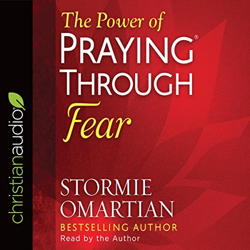 The Power of Praying through Fear audiobook cover art