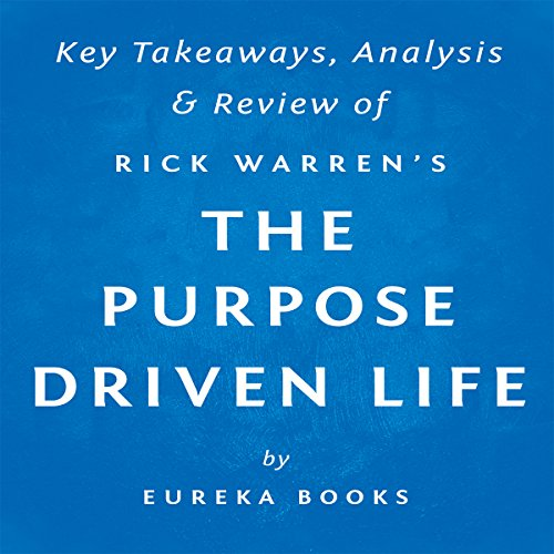 The Purpose Driven Life: What on Earth Am I Here For?, by Rick Warren | Key Takeaways, Analysis & Review Titelbild