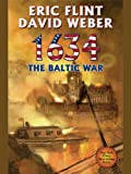 1634: The Baltic War (Ring of Fire Series Book 3)
