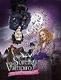 Sorelle vampiro - Vietato mordere!