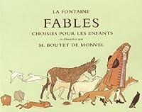 La Fontaine : Fables choisies pour les enfants