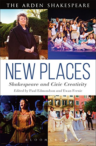 NEW PLACES SHAKESPEARE & CIVIC (Arden Shakespeare)