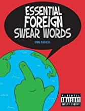 Essential Foreign Swear Words by Emma Burgess (2013-04-01)
