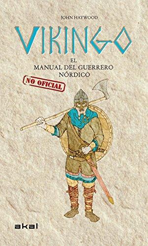 Vikingo. El manual (no oficial) del guerrero nórdico: 14...