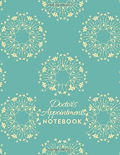"Doctor's Appointments Notebook: Patients Appointment Logbook, Track and Record Clients/Patients Attendance Bookings, Daily Weekly Monthly, Gifts for ... x 11"", 110 (Clinical Patients Log, Band 22)"
