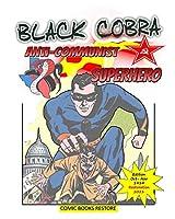 Black Cobra: Anti-communist Superhero