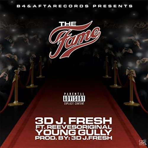 3d Fresh feat. Young Gully & Reeves Original