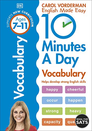 10 Minutes A Day Vocabulary, Ages 7-11 (Key Stage 2): Supports the National Curriculum, Helps Develop Strong English Skills
