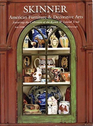 Skinner: American Furniture & Decorative Arts. Boston, August 14 & 15, 2010, Sale 2509
