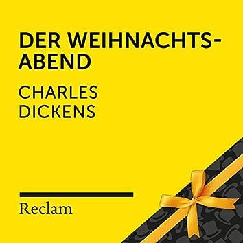 Dickens: Der Weihnachtsabend (Reclam Hörbuch)