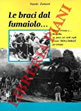 """Le braci dal fumaiolo...Ultima fermata a...Brescello, un paese con molti ospiti d'onore: """"Don Camillo"""" , per esempio."""