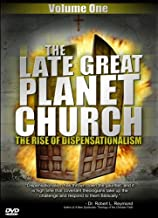 The Late Great Planet Church: The Rise of Dispensationalism