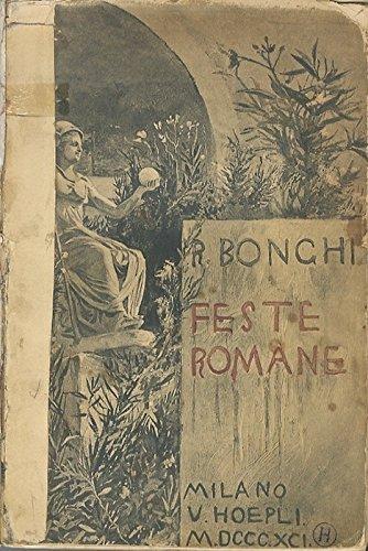 Le feste romane. Illustrate da G. A. Sartorio e Ugo Fleres.