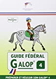 Guide federal galop 4