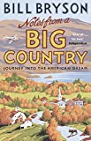Notes From A Big Country (Bryson) [Idioma Inglés]: Journey into the American Dream