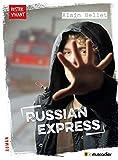 Russian express: Roman jeunesse (Rester vivant)