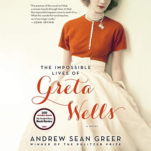 Couverture de The Impossible Lives of Greta Wells