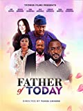 Best Fathers - Father of Today Review