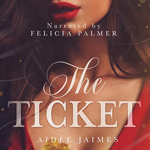 The Ticket Audiobook By Aidèe Jaimes cover art