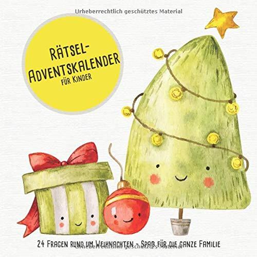 Rätsel-Adventskalender für Kinder: 24 Fragen rund um Weihnachten - Spaß für die ganze Familie