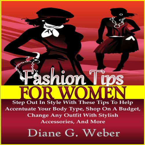 Fashion Tips for Women: Step Out in Style with These Tips cover art